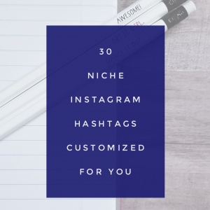 30 Niche Hashtags for Instagram